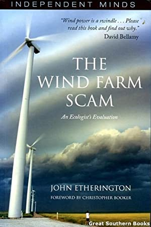 The Wind Farm Scam: An Ecologist's Evaluation