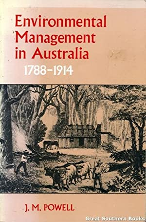 Environmental Management in Australia, 1788-1914: Guardians, Improvers and Profit : An Introducto...