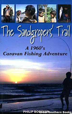 The Sandgropers' Trail : A 1960's Caravan: Bodeker, Philip