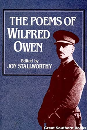 The Poems of Wilfred Owen: Owen, Wilfred; Stallworthy,