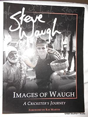 Images of Waugh : A Cricketer's Journey