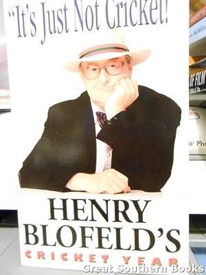 It's Just Not Cricket! : Henry Blofeld's: Blofeld, Henry