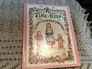 A Time to Keep: The Tasha Tudor: Tudor, Tasha; Tudor,