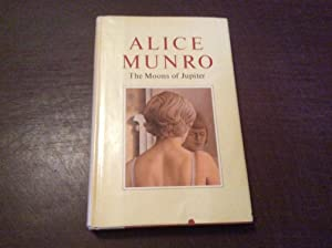 Moons of Jupiter: Stories: Munro, Alice