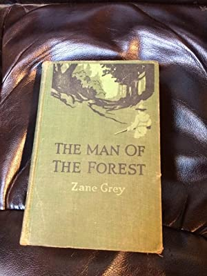Man of the Forest (The): Grey, Zane