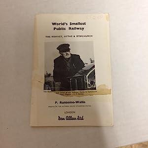 The World's Smallest Public Railway: The Romney,: Ransome-Wallis, P.