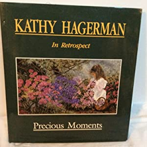 Kathy Hagerman: In Retrospect: Hagerman, Kathy