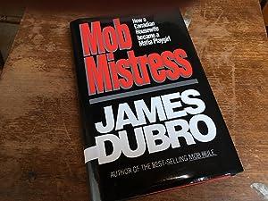 Mob Mistress: Dubro, James