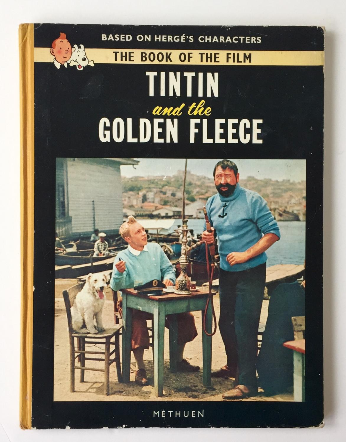 Tintin And The Golden Fleece The Book Of The Film By