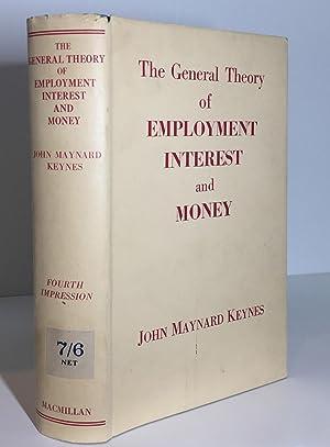 The General Theory of Employment Interest and: John Maynard Keynes