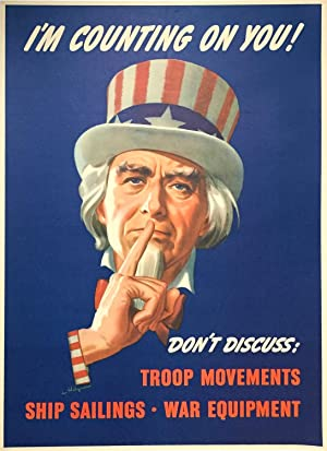 I'm Counting on You - Don't Discuss Troop Movements : Ship Sailings : War Equipment - WW2 era Pro...