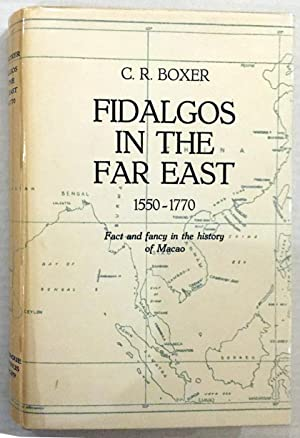 Fidalgos in the Far East 1550-1770 -: BOXER, Charles R.