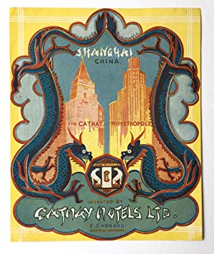 Original Vintage Luggage Label - Cathay Hotels, Shanghai