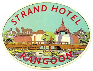 Original Vintage Luggage Label - Strand Hotel, Rangoon