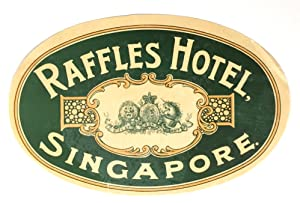 Original Vintage Luggage Label - Raffles Hotel, Singapore