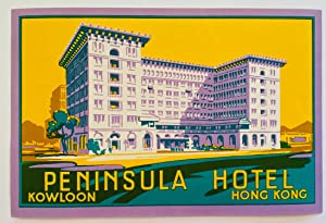 Original Vintage Luggage Label for Peninsula Hotel, Hong Kong