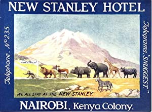 Original Vintage Luggage Label - New Stanley Hotel, Nairobi, Kenya