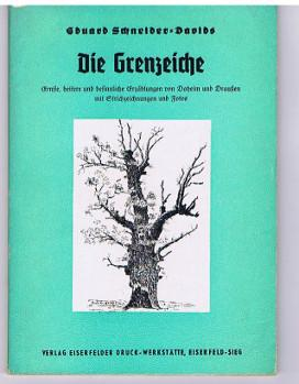 Die Grenzeiche. Ernste, heitere und besinnliche Erzählungen von Daheim und Draußen mit ...