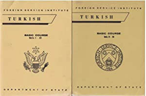 Turkish Basic Course: Units 1-30 [and] Units 31-50. [In two volumes].,: Swift, Lloyd B. and Selman ...