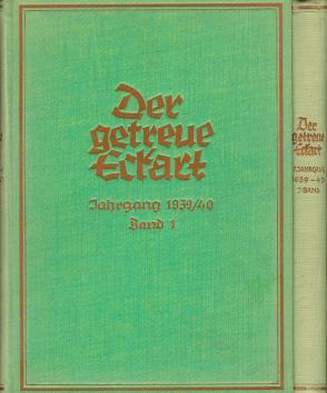 Der getreue Eckart. Monatsschrift der Ostmark. Siebzehnter [17.] Jahrhang 1939 / 40. [Band I und II...