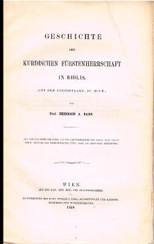 Geschichte der kurdischen Fürstenherrschaft in Bidlis. (Aus dem Scherefname, IV. Buch.) - (Aus...