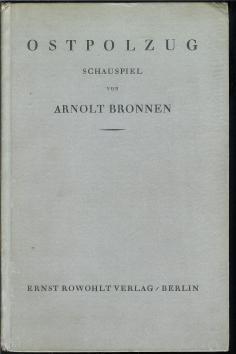 Ostpolzug : Schauspiel.,: Bronnen, Arnolt: