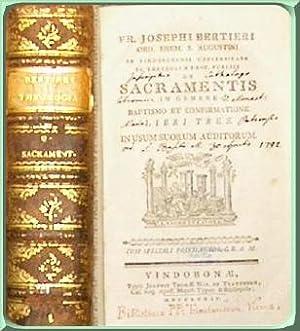 Fr. Josephi Bertieri ord. crem. S. Augustini. De Sacramentis In Genere Baptismo Et Confirmatione ...