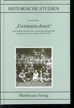 """""""Germania docet"""" : ausländische Studenten, auswärtige Kulturpolitik und ..."""
