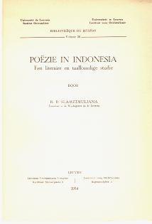 Poëzie in Indonesia : een literaire en taalkundige studie.,: Slametmuljana, R.B.: