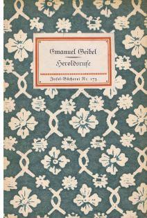 Heroldsrufe., Ausgew., Insel-Bücherei ; Nr. 173.: Geibel, Emanuel: