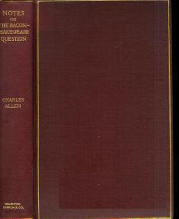 Notes on the Bacon-Shakespeare question., Allen, Charles, 1827-1913. Title: Notes on the ...