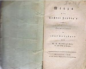 Mirza die Tochter Jephta's : Trauerspiel in fünf Aufzügen / von K. L. Kannegiesser, Dr. und ...