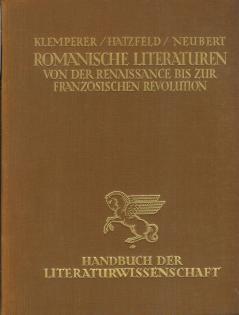 Die romanischen Literaturen von der Renaissance bis zur französichen Revolution., Handbuch der...