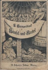 Hänsel und Gretel - Märchenspiel in drei: Humperdinck, Engelbert'