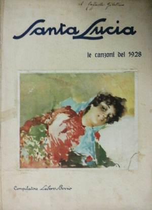 Santa Lucia. Le canzoni del 1928: Bovio, Libero a.c.