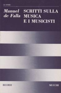 Scritti sulla musica e i musicisti: De Falla, Manuel