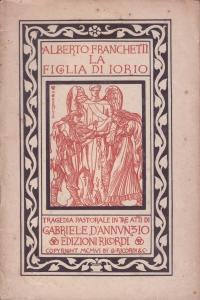La Figlia di Iorio': Franchetti, Alberto'