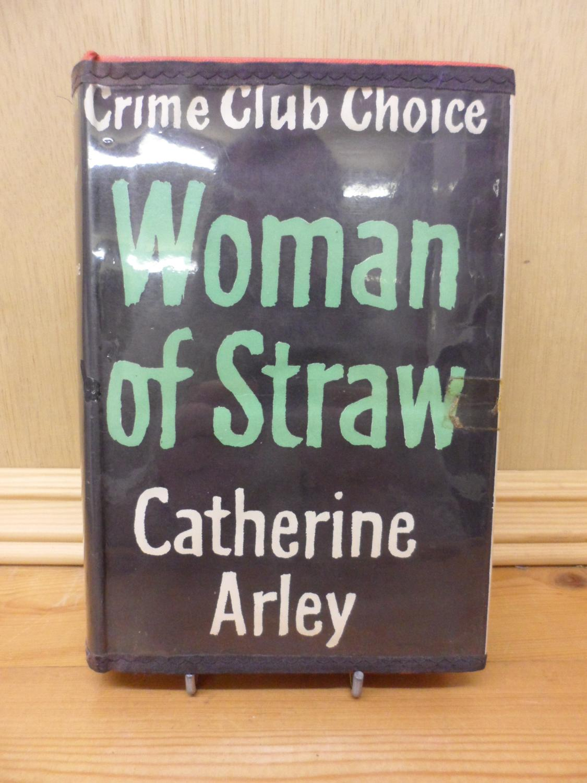Woman of Straw Catherine Arley