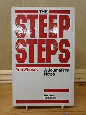 The Steep Steps. A Journalist's Notes: Yuri Zhukov