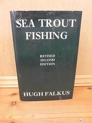 Sea Trout Fishing A Guide to Success: Hugh Falkus