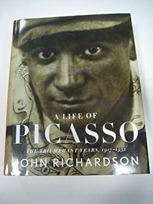 A LIFE OF PICASSO. THE TRIUMPHANT YEARS,: JOHN RICHARDSON