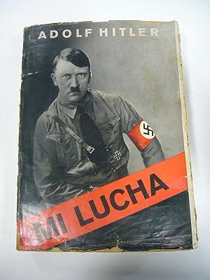 MI LUCHA.: ADOLF HITLER