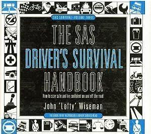 THE SAS DRIVER'S SURVIVAL HANDBOOK.: Wiseman (John 'Lofty')