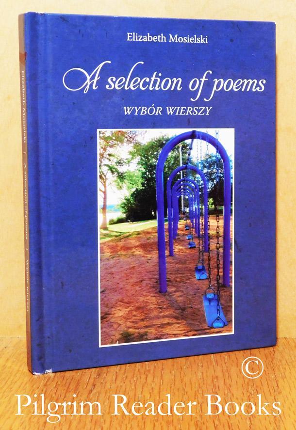 A Selection of Poems / Wybór Wierszy.