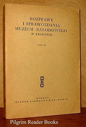 Rozprawy i Sprawozdania Muzeum Narodowego w Krakowie, Tom VIII.: Maria Goetel-Kopffowa, Tadeusz ...