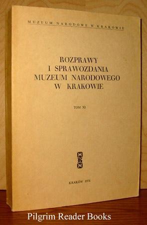 Rozprawy i Sprawozdania Muzeum Narodowego w Krakowie,: Tadeusz Dobrowolski, Adam