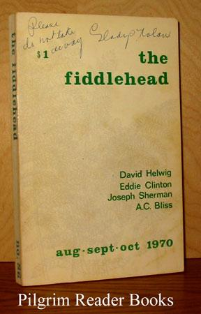 The Fiddlehead: Number 86, August, September, October: Thompson, Kent.