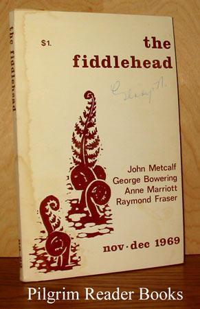 The Fiddlehead: Number 82, November, December, 1969.: Thompson, Kent.