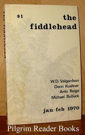 The Fiddlehead: Number 83, January, February 1970.: Thompson, Kent.