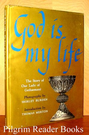 God Is My Life: The Story of: Burden, Shirley and